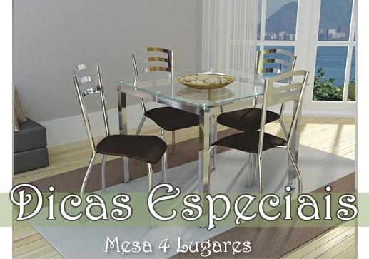 Dicas especiais - Mesa 4 lugares